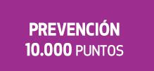 Prevención 10.000 puntos